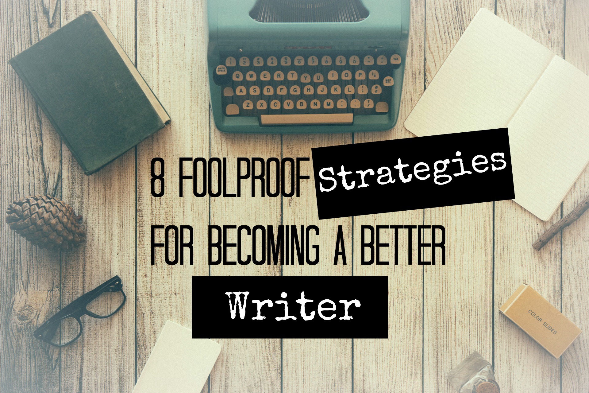 How can I become a good writer?