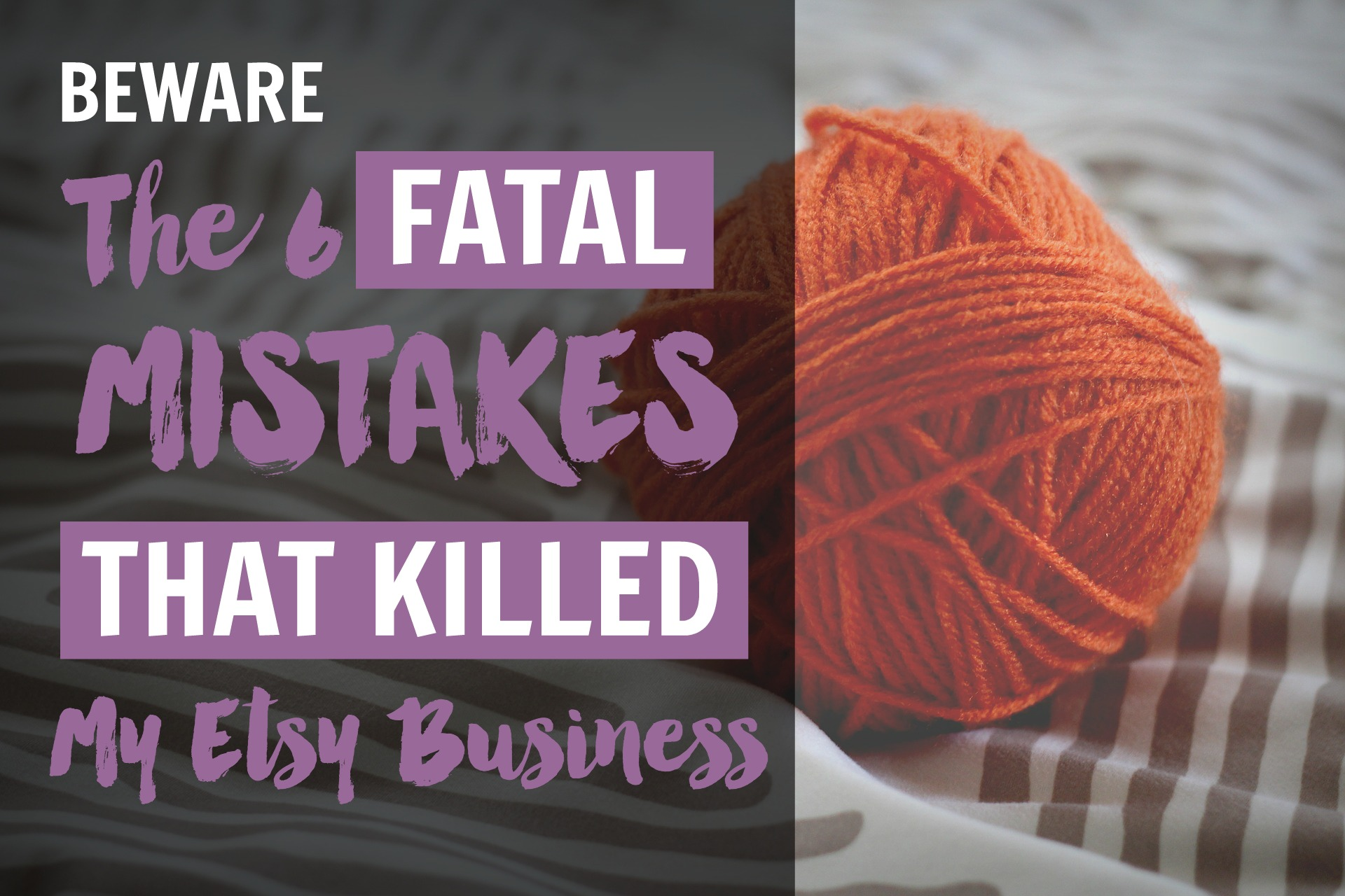 How to Sell on Etsy: Mistakes to Avoid